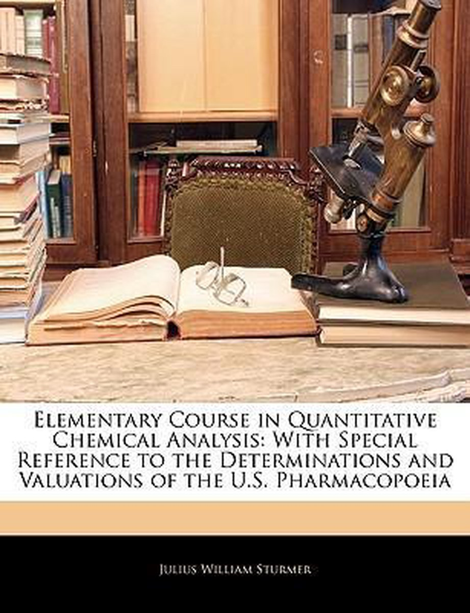 Elementary Course in Quantitative Chemical Analysis