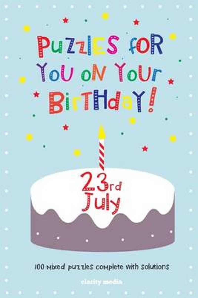 Puzzles for You on Your Birthday - 23rd July