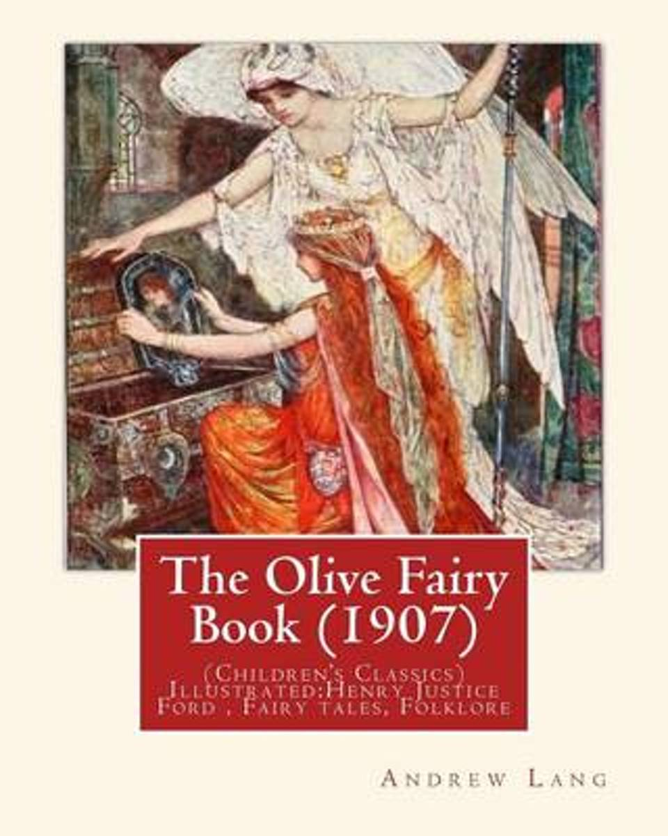 The Olive Fairy Book (1907) by