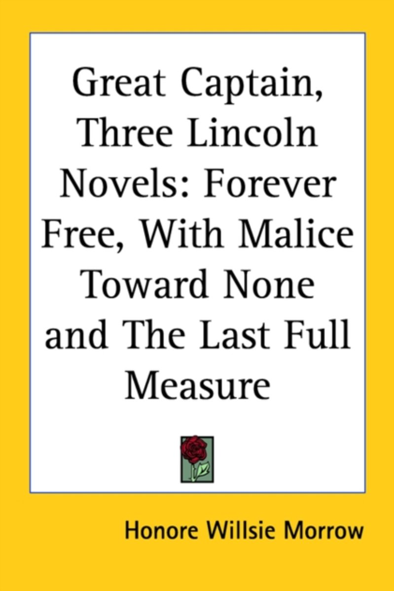 Great Captain, Three Lincoln Novels