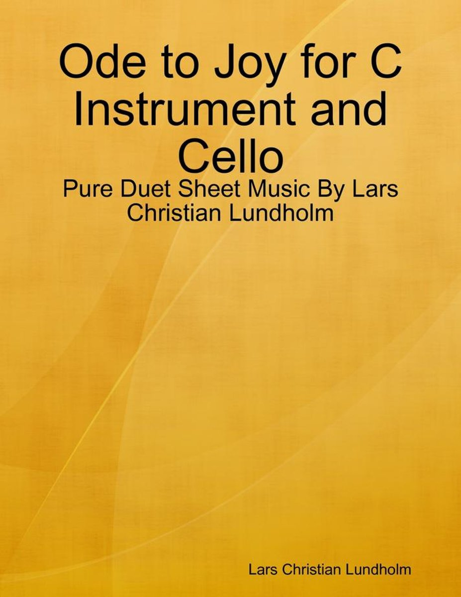 Ode to Joy for C Instrument and Cello - Pure Duet Sheet Music By Lars Christian Lundholm