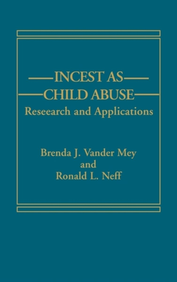 Incest as Child Abuse