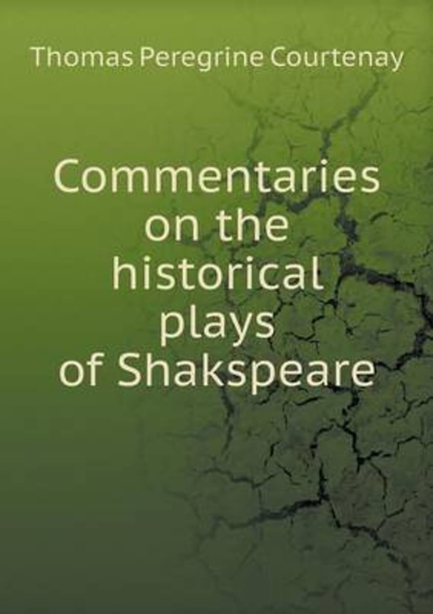 Commentaries on the Historical Plays of Shakspeare