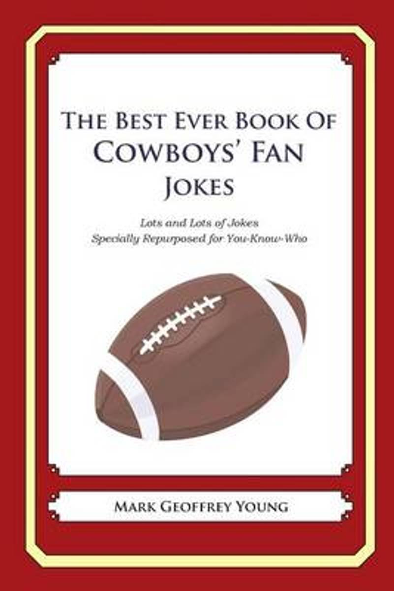 The Best Ever Book of Cowboys' Fan Jokes