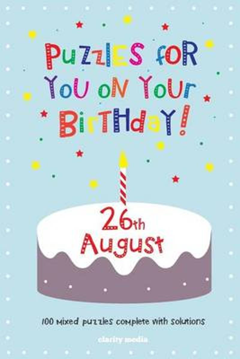 Puzzles for You on Your Birthday - 26th August
