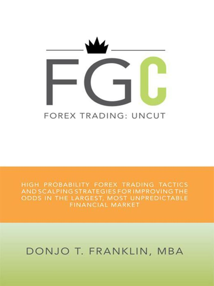 Forex Trading: Uncut