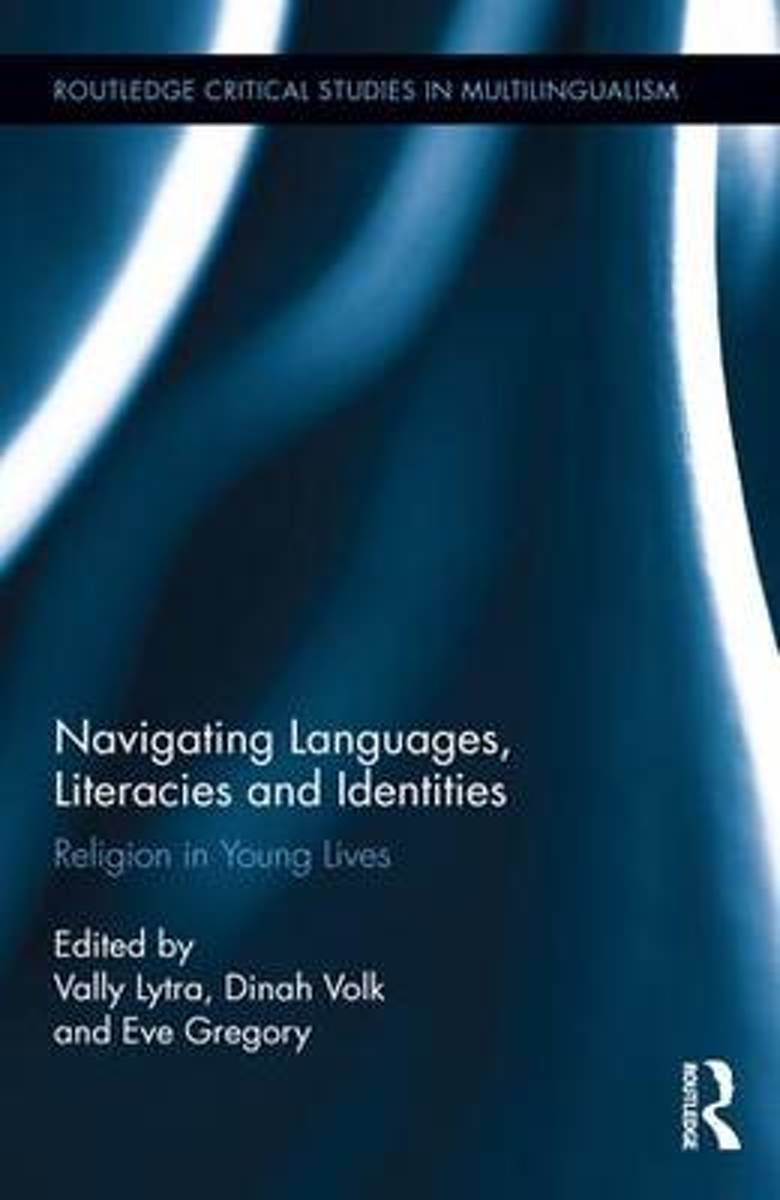 Navigating Languages, Literacies and Identities