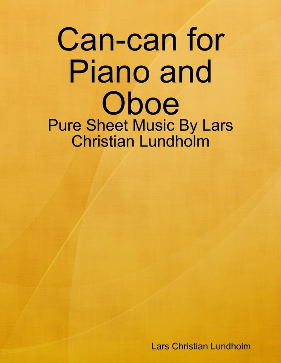 Can-can for Piano and Oboe - Pure Sheet Music By Lars Christian Lundholm