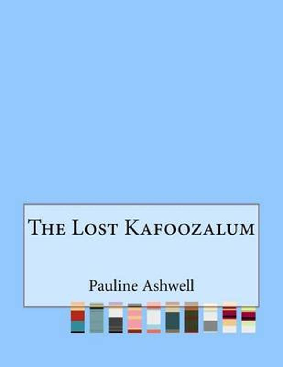 The Lost Kafoozalum