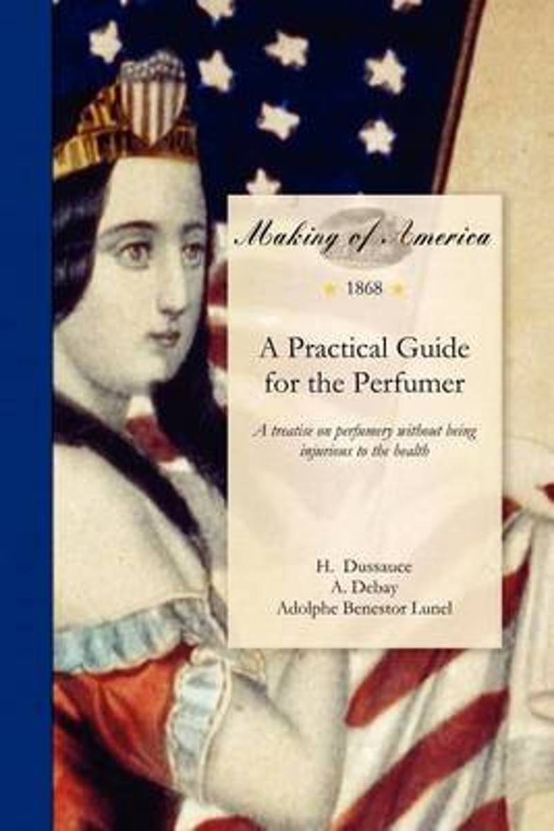 Practical Guide for the Perfumer