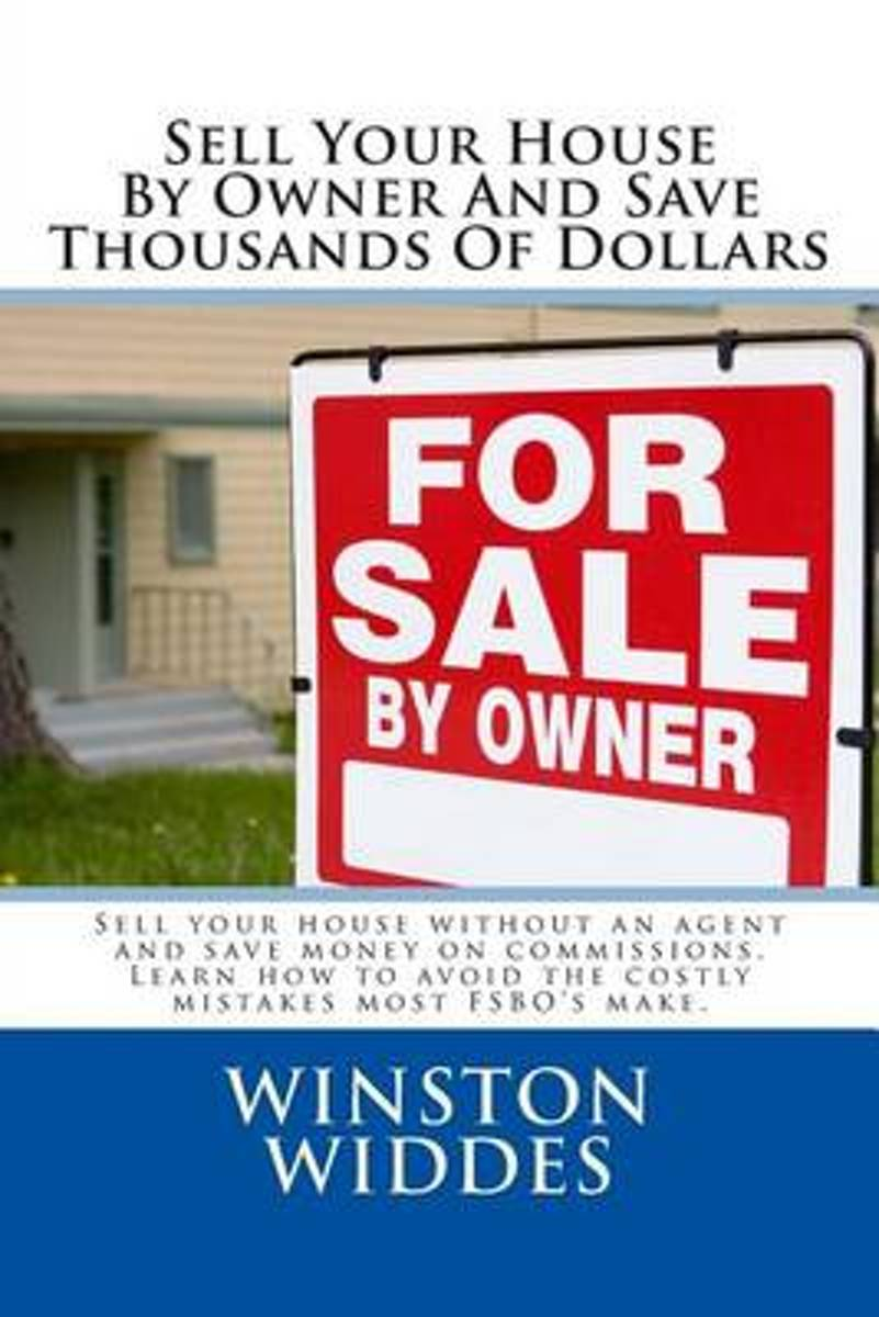 Sell Your House by Owner and Save Thousands of Dollars