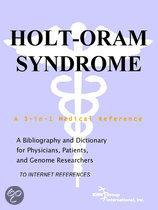 Holt-Oram Syndrome - a Bibliography and Dictionary for Physicians, Patients, and Genome Researchers