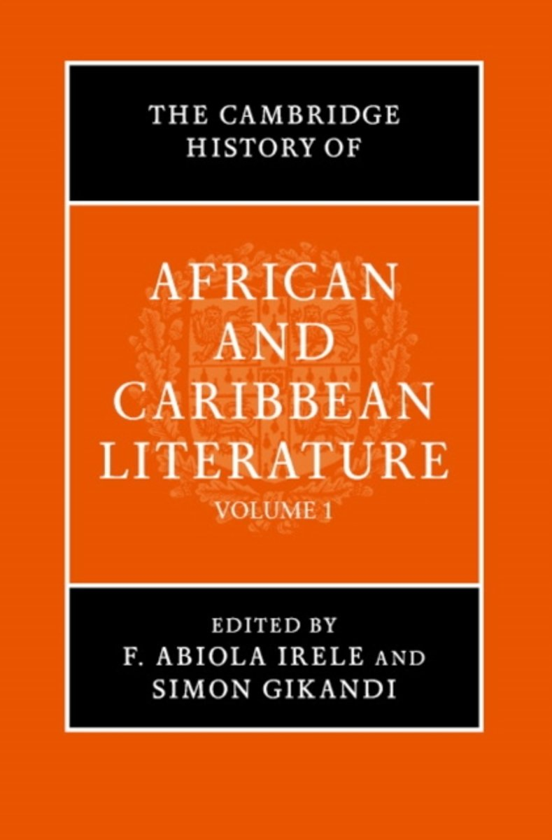 The Cambridge History of African and Caribbean Literature Two Volume Hardback Set