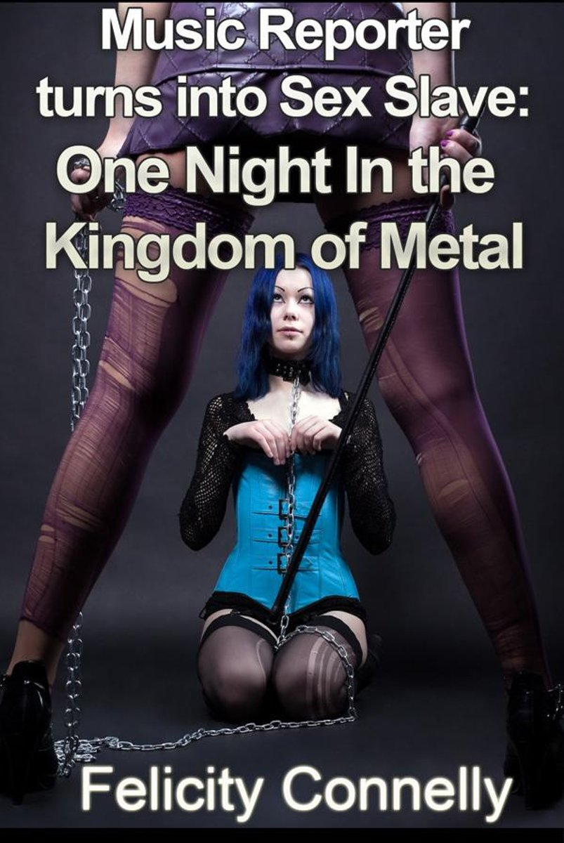 Music Reporter turns into Sex Slave: One Night In the Kingdom of Metal