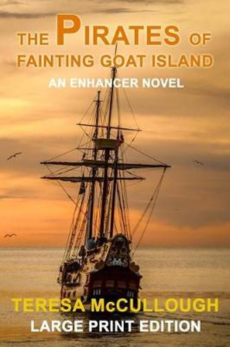 The Pirates of Fainting Goat Island
