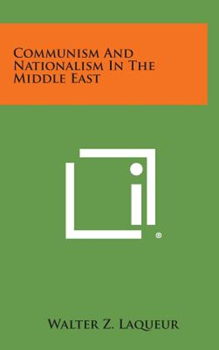 Communism and Nationalism in the Middle East