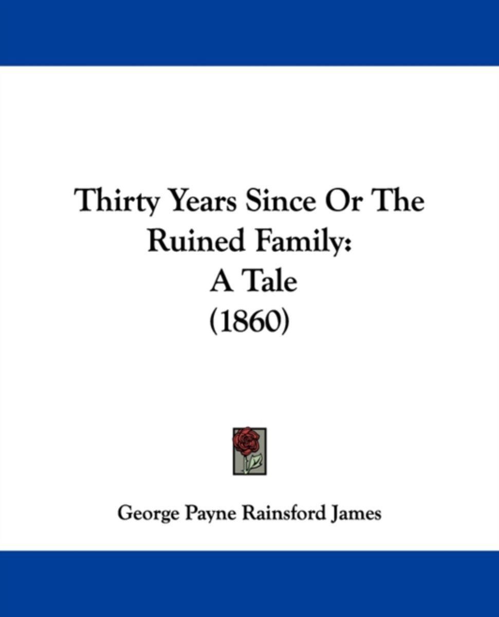 Thirty Years Since or the Ruined Family