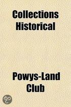 Collections Historical & Archaeological Relating to Montgomeryshire Volume 33-34