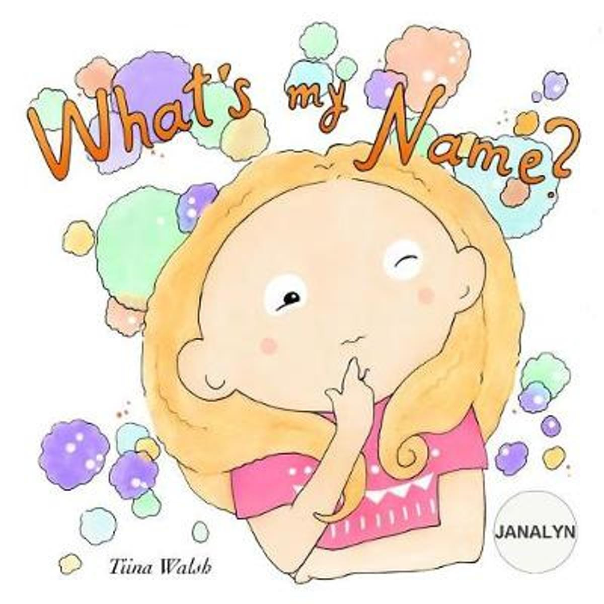 What's My Name? Janalyn