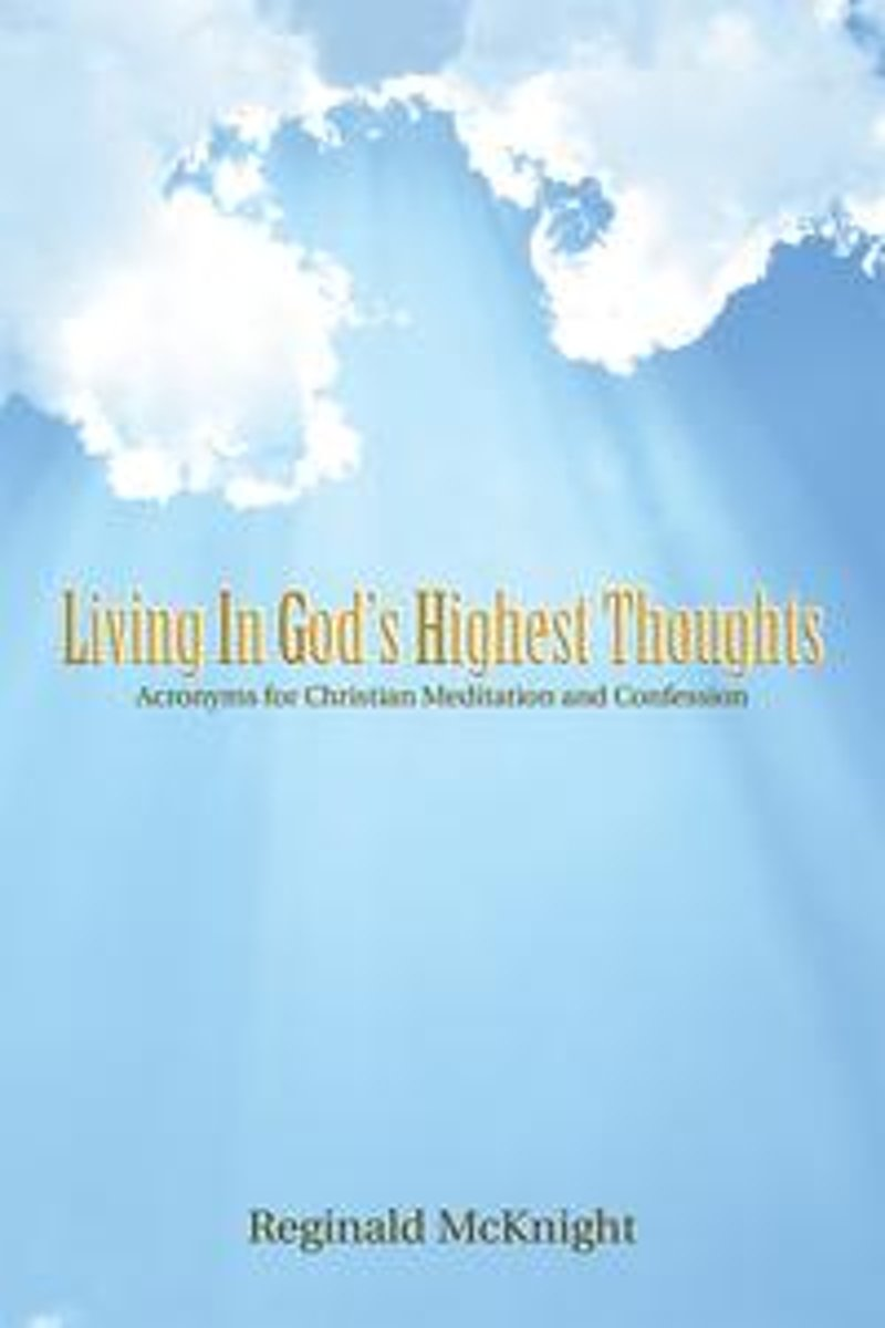 Living in God's Highest Thoughts