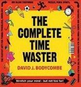 The Complete Time Waster