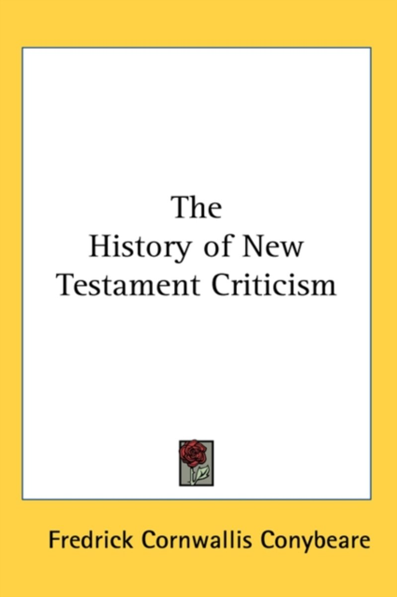 The History of New Testament Criticism