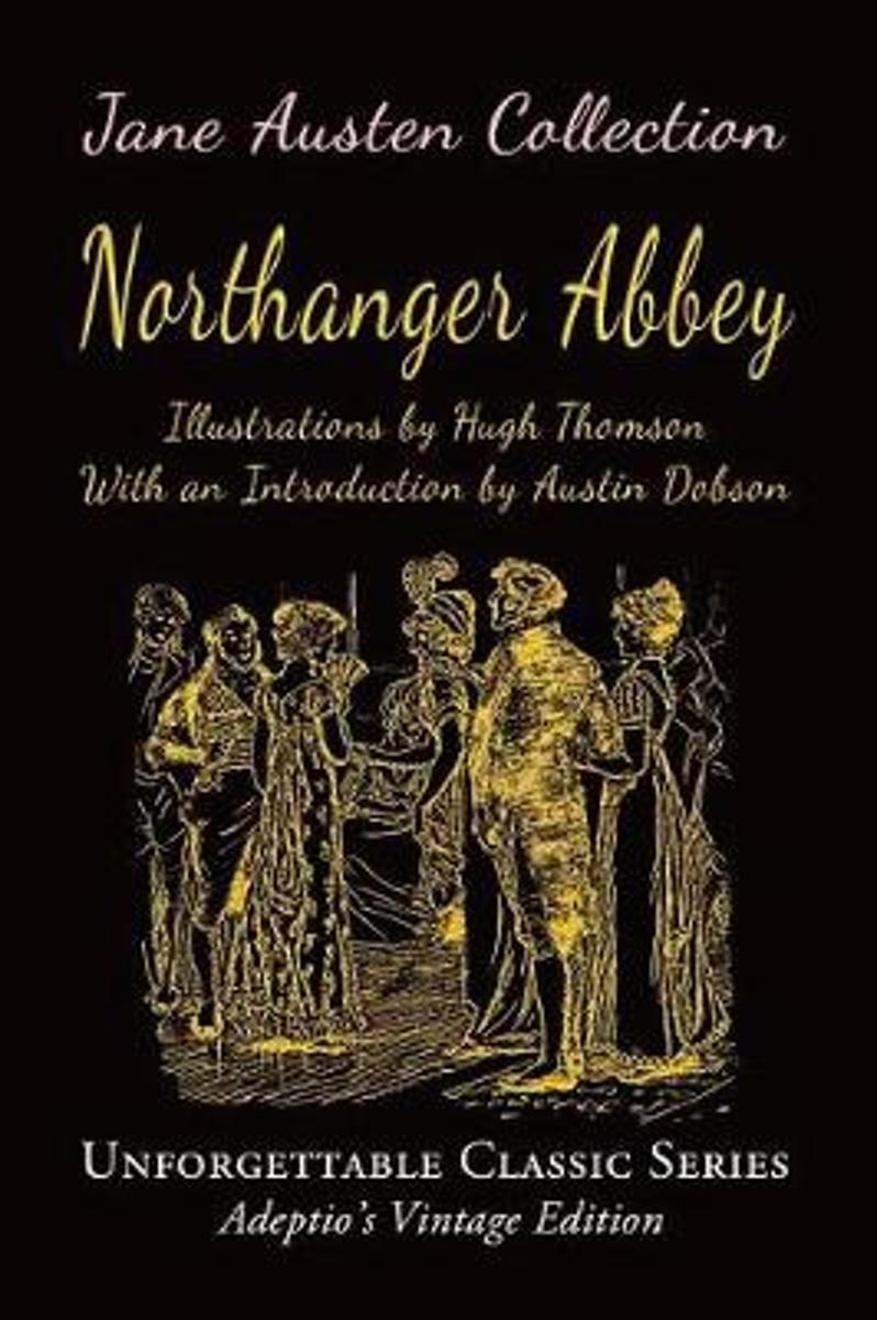 Jane Austen Collection - Northanger Abbey