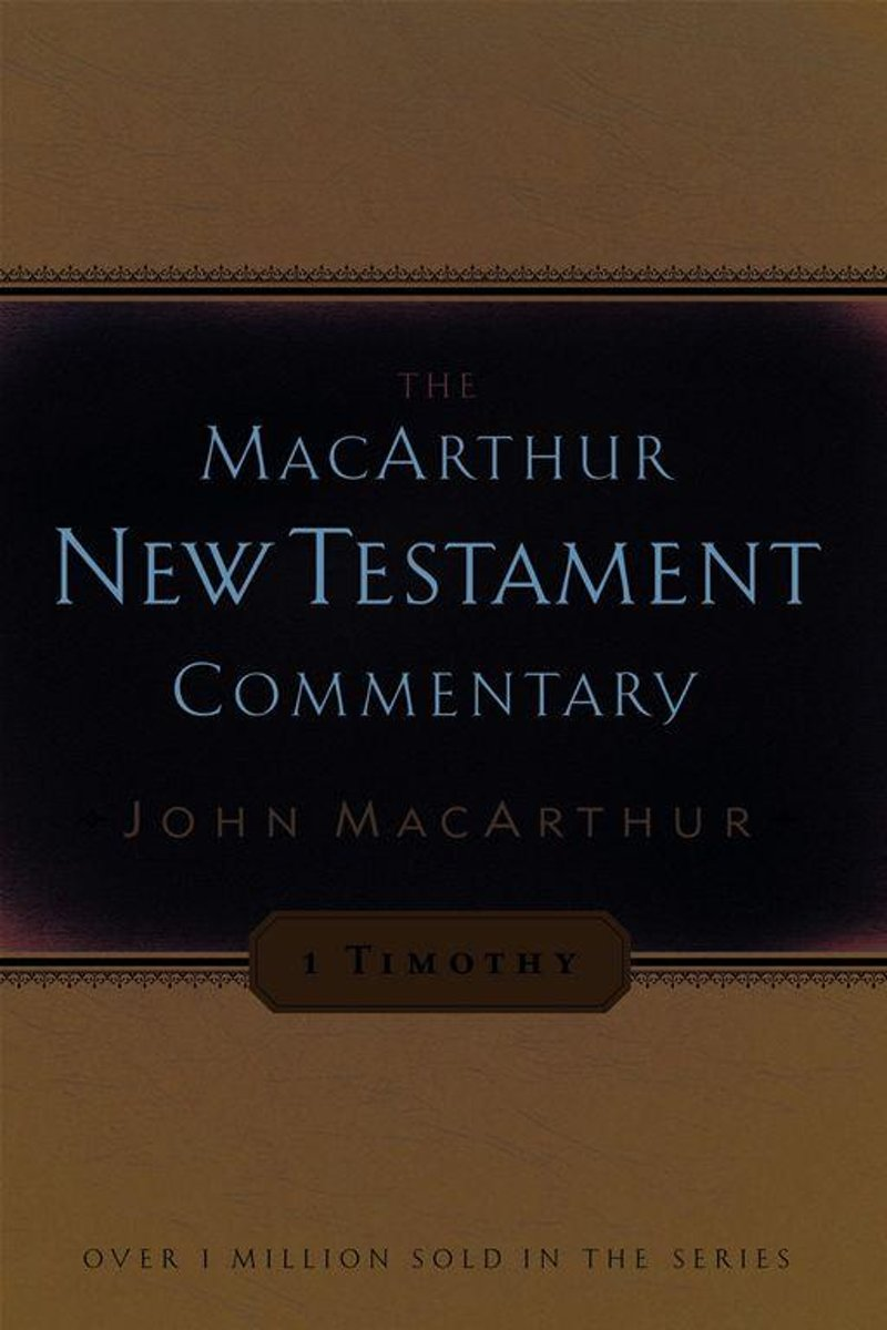 1 Timothy MacArthur New Testament Commentary