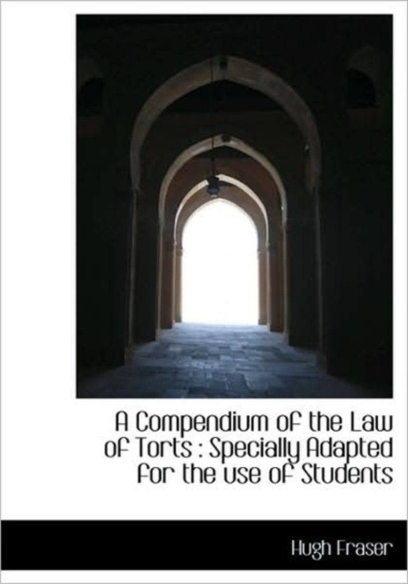 A Compendium of the Law of Torts