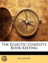 The Eclectic Complete Book-Keeping