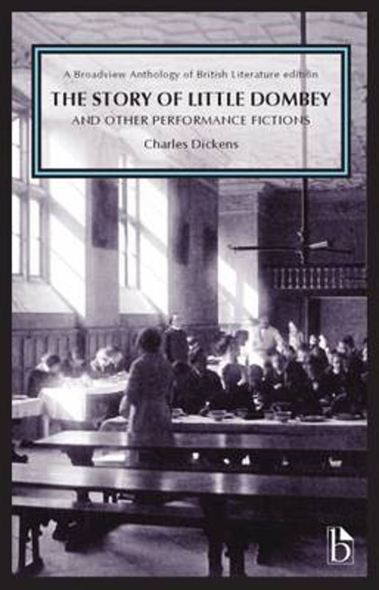 The Story of Little Dombey and Other Performance Fictions (1850s & 60s)