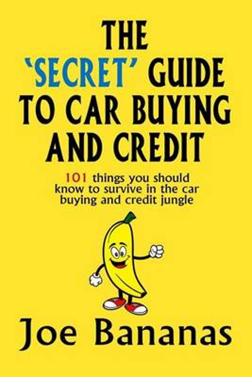 The 'Secret' Guide to Car Buying and Credit