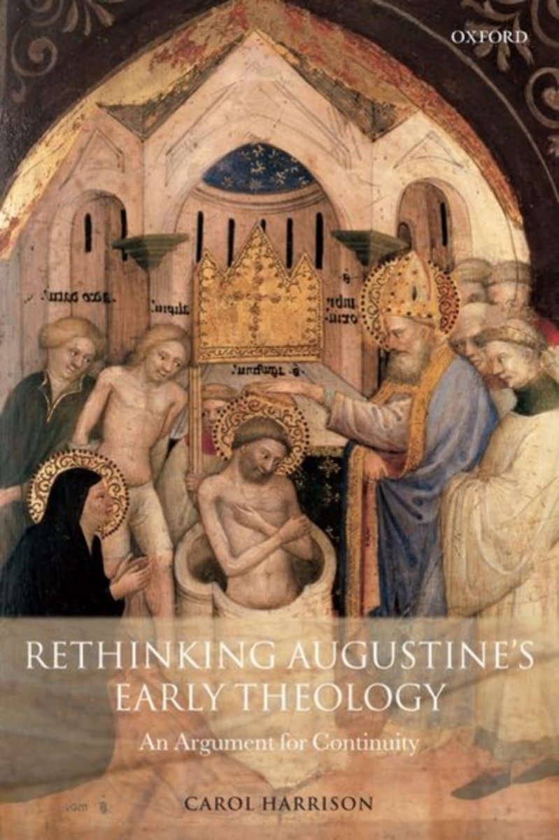 Rethinking Augustine's Early Theology