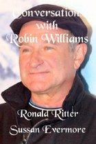 Conversations with Robin WIlliams