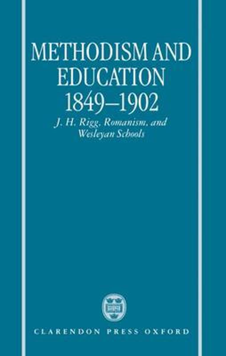 Methodism and Education 1849-1902