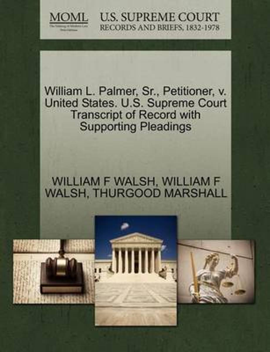 William L. Palmer, Sr., Petitioner, V. United States. U.S. Supreme Court Transcript of Record with Supporting Pleadings