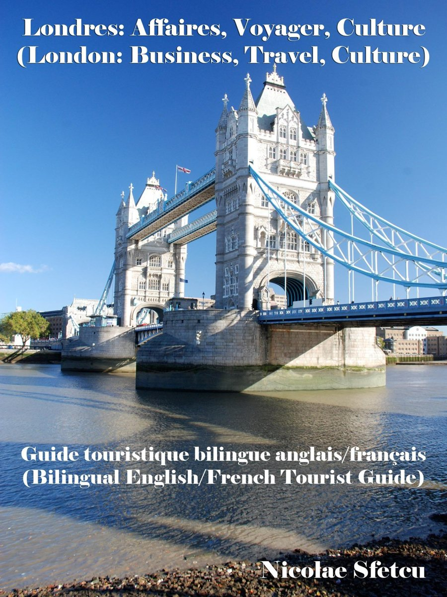 Londres: Affaires, Voyager, Culture (London: Business, Travel, Culture)