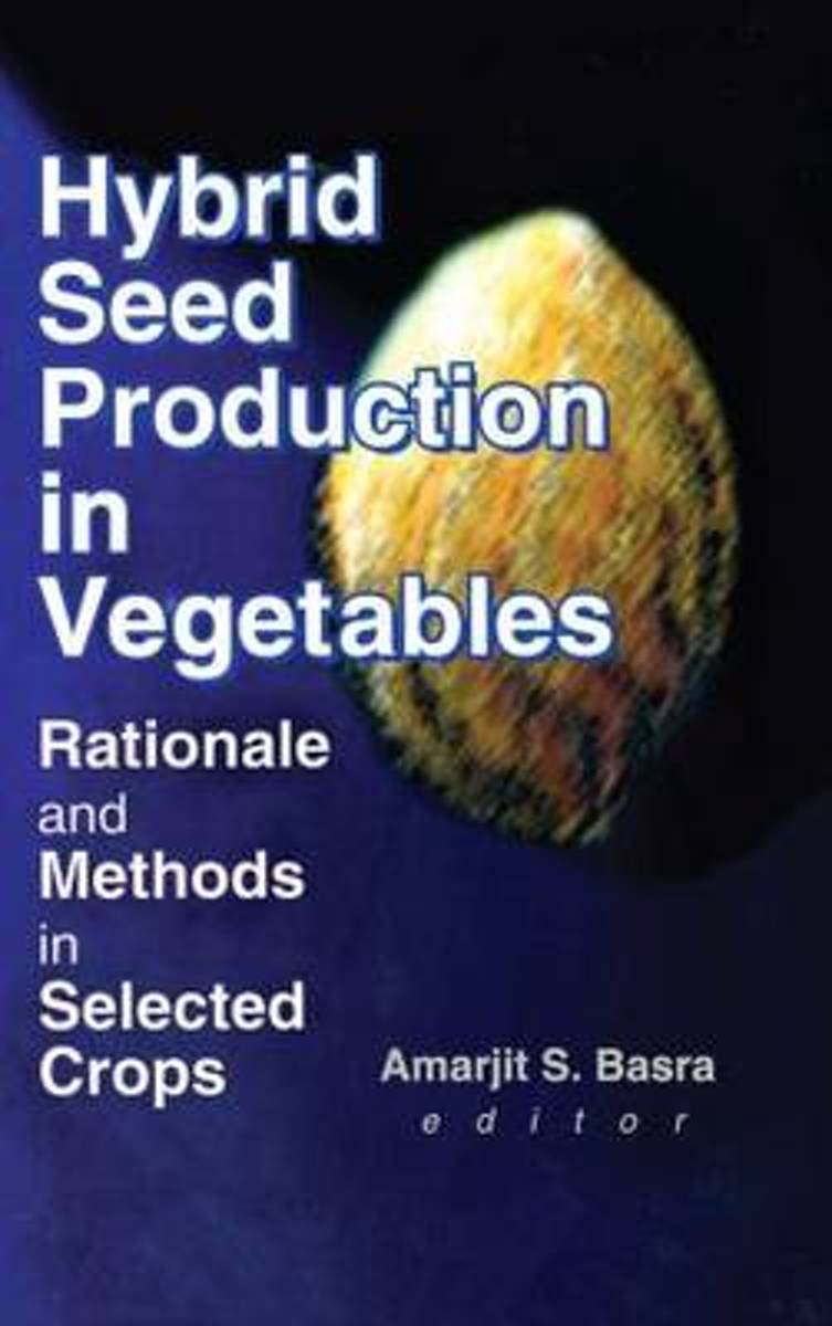 Hybrid Seed Production in Vegetables
