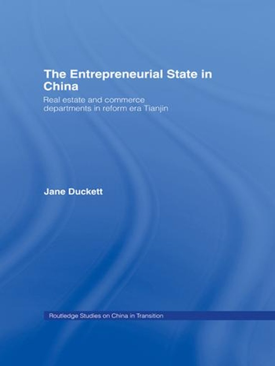 The Entrepreneurial State in China