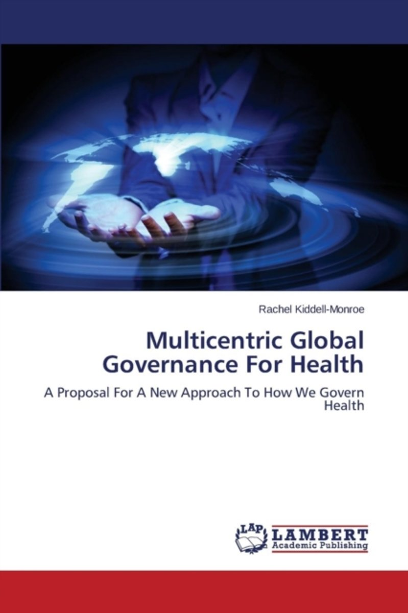Multicentric Global Governance for Health