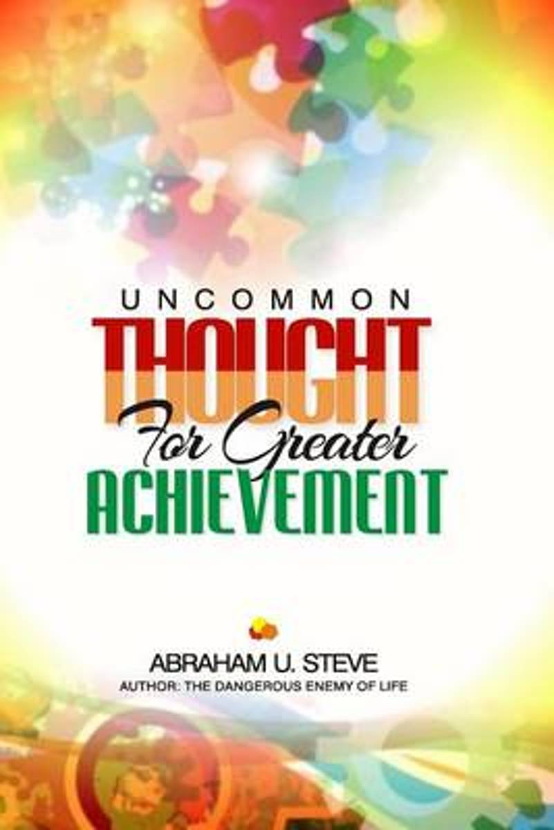 Uncommon Thought for Greater Achievement