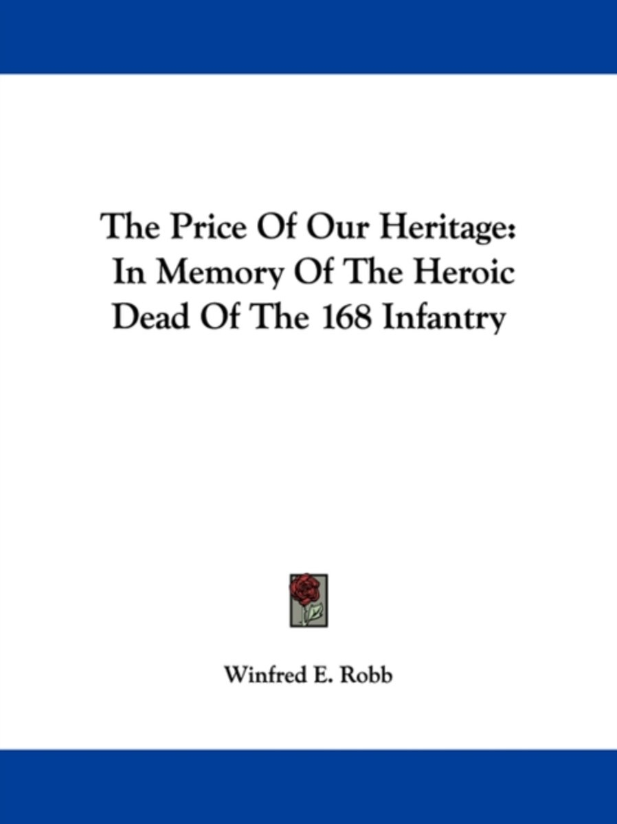 the Price of Our Heritage: in Memory Of