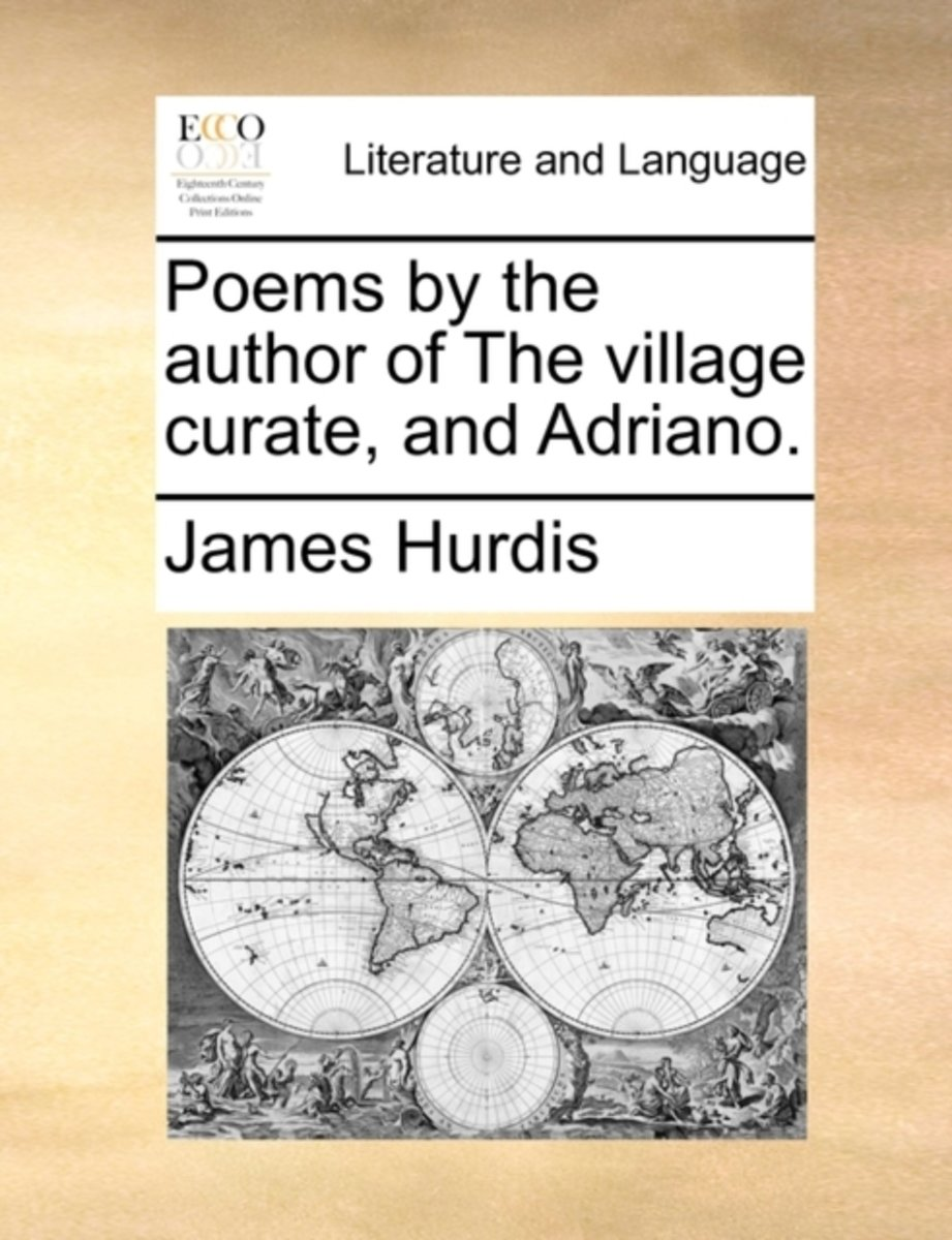 Poems by the Author of the Village Curate, and Adriano