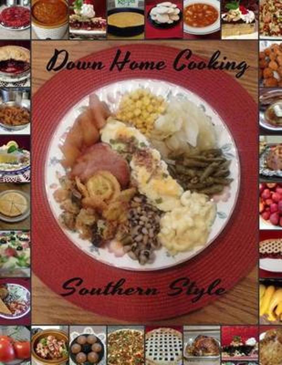 Down Home Cooking Southern Style