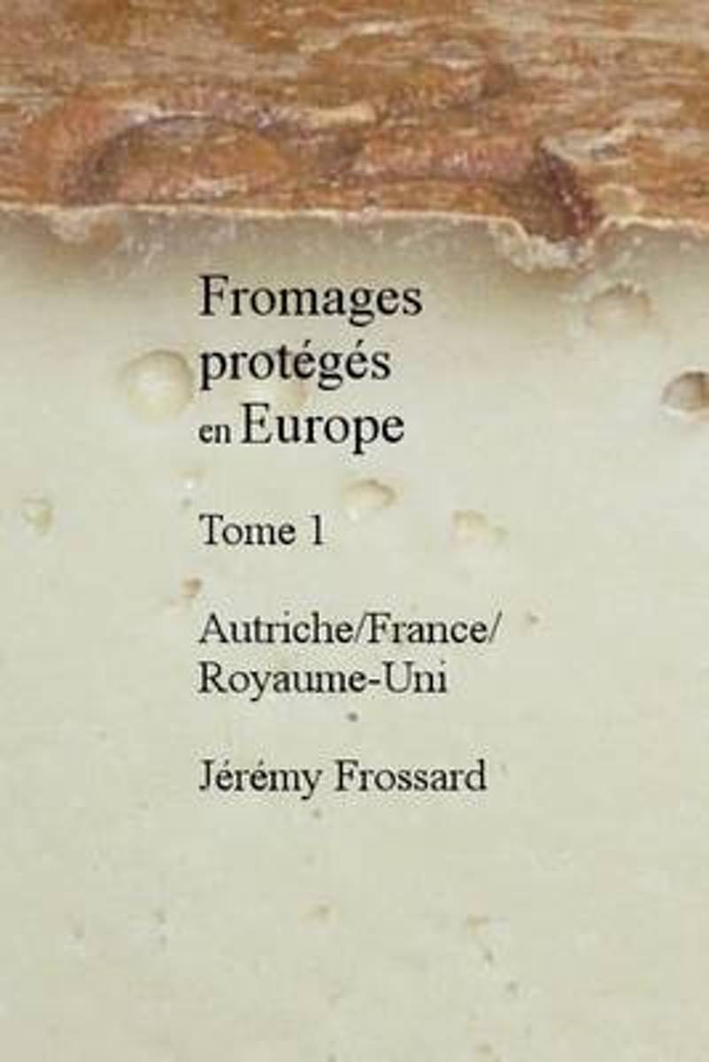 Fromages Proteges En Europe