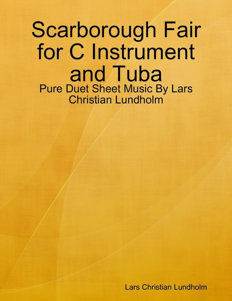 Scarborough Fair for C Instrument and Tuba - Pure Duet Sheet Music By Lars Christian Lundholm