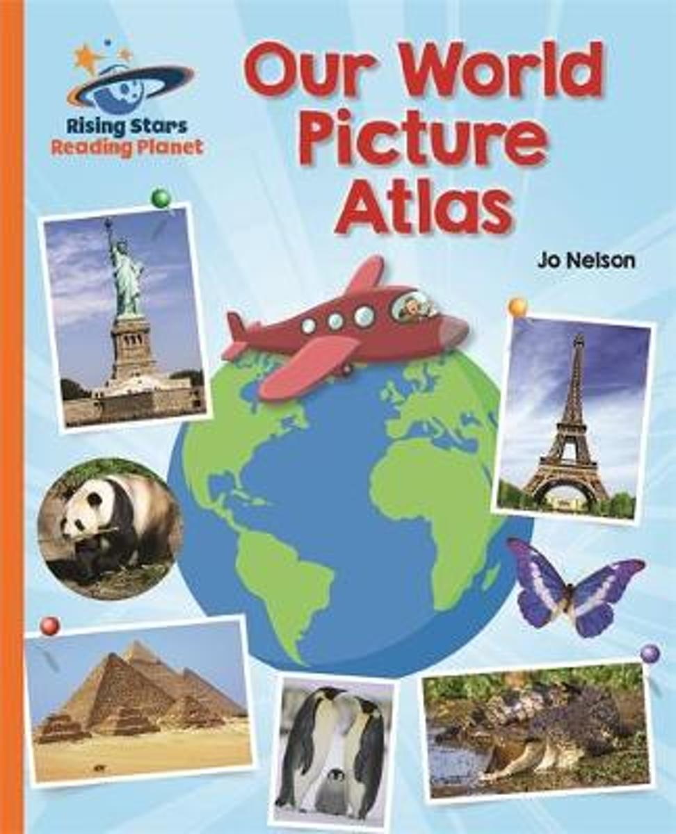 Reading Planet - Our World Picture Atlas - Orange