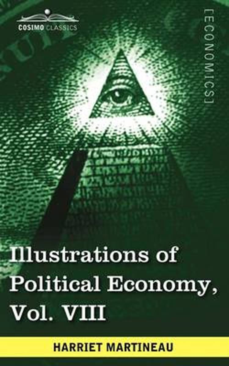 Illustrations of Political Economy, Vol. VIII (in 9 Volumes)