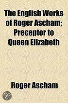 English Works Of Roger Ascham
