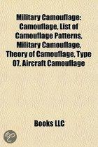 Military Camouflage: Camouflage, List of Camouflage Patterns, Theory of Camouflage, Ship Camouflage, Airman Battle Uniform, Type 07